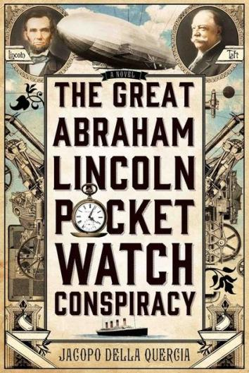 Great Abraham Lincoln Pocket Watch Conspiracy Cover.jpg